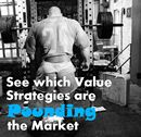 See Which Value Strategy is Pounding the Market